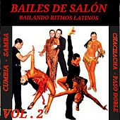 Bailes de Salón: Bailando Ritmos Latinos by Various Artists