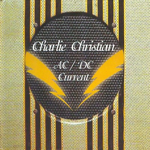 AC-DC Current by Charlie Christian