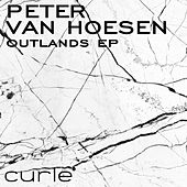 Outlands EP by Peter Van Hoesen