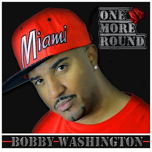 One More Round by Bobby Washington