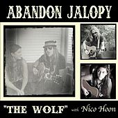 The Wolf (feat. Nico Hoon) by Abandon Jalopy