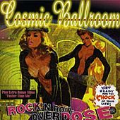 Rock'N Roll Overdose by Cosmic Ballroom