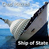 Ship of State (feat. Anne-Claire Mitchell) by Chad Mitchell