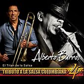 Tributo a La Salsa Colombiana 4 by Alberto Barros