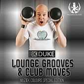 Bk Duke Pres. Lounge Grooves & Club Moves - EP by Various Artists