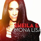 Mona Lisa by Sheila E.