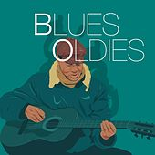 Blues Oldies by Various Artists