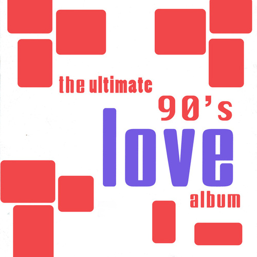 The Ultimate 90's Love Album by The Romancers