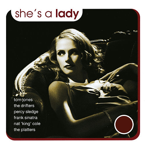 She's a Lady - Songs Celebrating the Beauty of a Woman by The Romancers