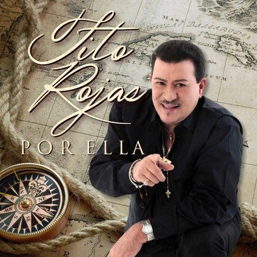 Por Ella - Single by Tito Rojas