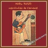 Noel Rosa: Marchinhas de Carnaval by Various Artists