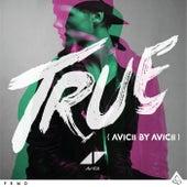 TRUE: Avicii by Avicii von Avicii