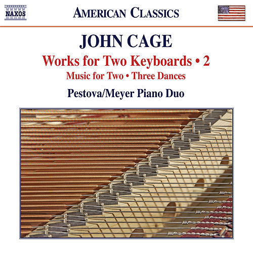 Cage: Works for 2 Keyboards, Vol. 2 by Xenia Pestova