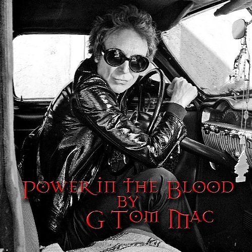 Power in the Blood by G Tom Mac
