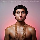 I Think in the Shower I Dream on My Bike by Dustin Cavazos