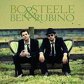 Bo Steele & Ben Rubino by Bo Steele