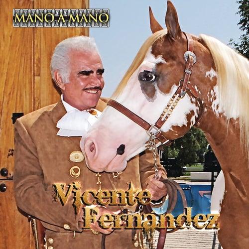 Mano a Mano by Vicente Fernández