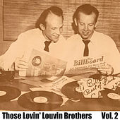 Those Lovin' Louvin Brothers, Vol. 2 von The Louvin Brothers