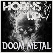 Horns Up! Doom Metal by Various Artists