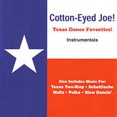 Texas Dance Favorites! by Cotton-Eyed Joe!