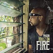 Soulz on Fire by Mason
