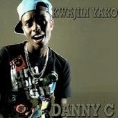 Kwajili Yako - Single by Danny C