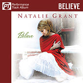 Believe (Pefromance Track Album) by Natalie Grant