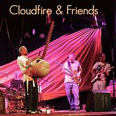 Cloudfire & Friends by Cloudfire