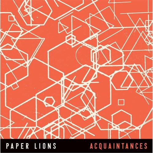 Acquaintances by Paper Lions
