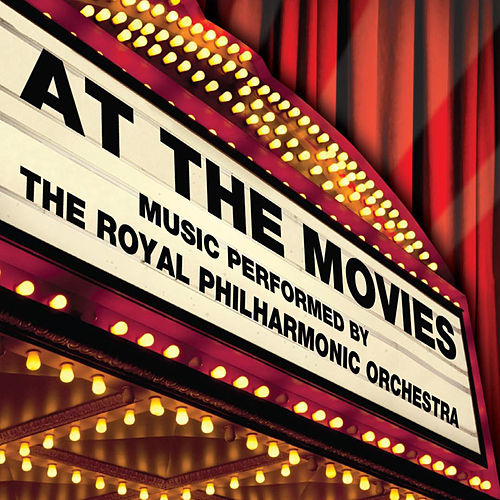At The Movies by Royal Philharmonic Orchestra