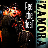 Feel The Heat by Albert Zamora