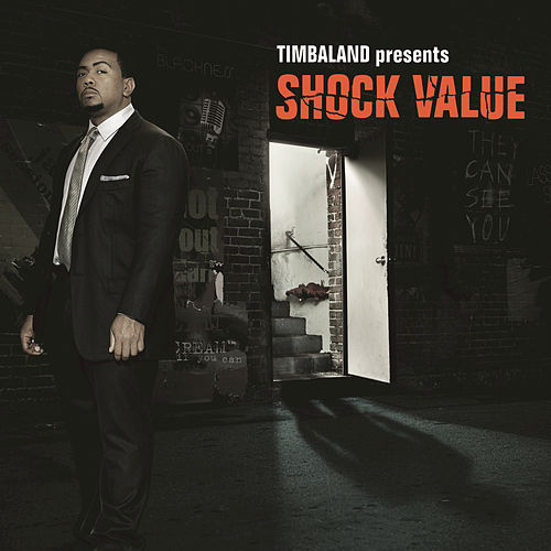 Shock Value by Timbaland