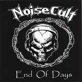 End Of Days by Noisecult