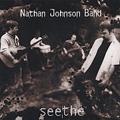 Seethe by Nathan Johnson