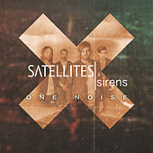 One Noise by Satellites and Sirens