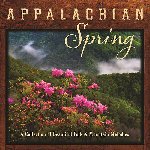 Appalachian Spring: A Collection Of Beautiful Folk And Mountain Melodies by Pete Huttlinger