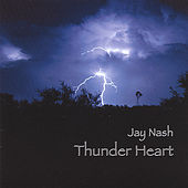 Thunder Heart von Jay Nash