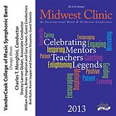 2013 Midwest Clinic: VanderCook College of Music Symphonic Band by Various Artists