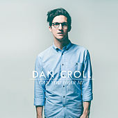 Can You Hear Me by Dan Croll