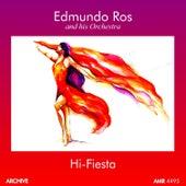 Hi-Fiesta (Perfect for Dancing) by Edmundo Ros