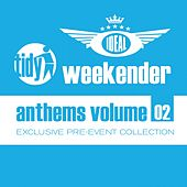 Ideal Tidy Weekender Anthems: Volume 2 - EP by Various Artists