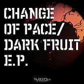Dark Fruit - Single by A Change Of Pace