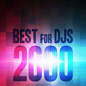 Best for Djs 2000 by Various Artists