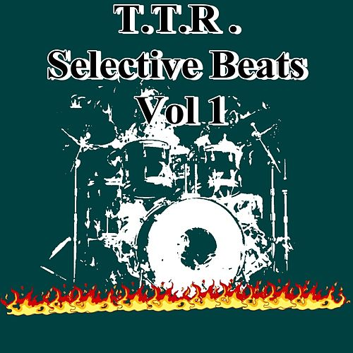 Ttr Selective Beats Vol. 1 - EP by Various Artists
