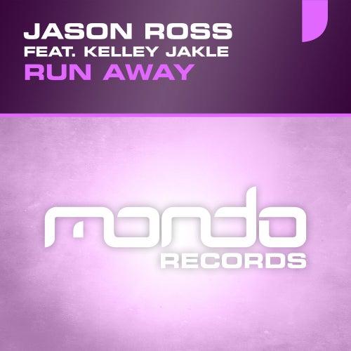 Run Away (feat. Kelley Jakle) by Jason Ross