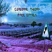 Mirou Entrus - Single by Cerebral Theory