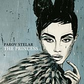 The Princess Part One by Parov Stelar