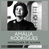 Madrugada de Alfama von Amalia Rodrigues