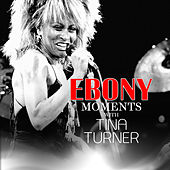 Tina Turner Interviews with Ebony Moments (Live Interview) von Tina Turner