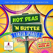 Fresh Spokes, the Dance Remix! by Hot Peas 'n Butter